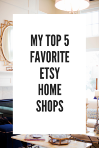 My Top 5 Favorite Etsy Home Shops